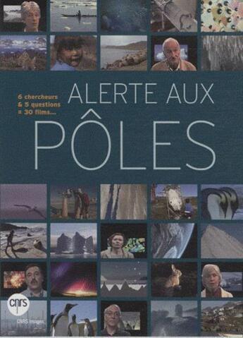Couverture du livre « Alerte aux pôles » de Collectif aux éditions Cnrs Images