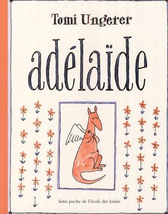 Couverture du livre « Adélaïde » de Tomi Ungerer aux éditions Ecole Des Loisirs