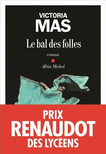 Couverture du livre « Le bal des folles » de Victoria Mas aux éditions Albin Michel
