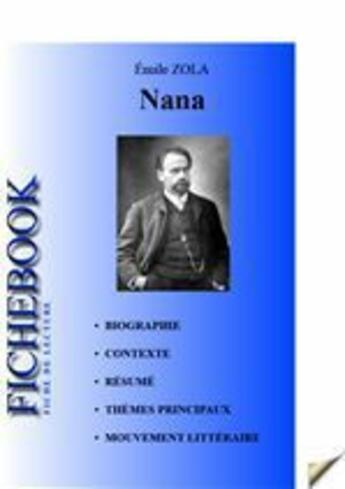 Couverture du livre « Nana ; fiche de lecture » de Émile Zola aux éditions Editions Du Cenacle