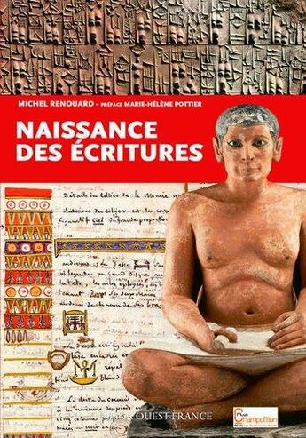 Couverture du livre « Naissance des écritures » de Michel Renouard aux éditions Ouest France