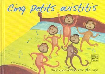 Couverture du livre « Cinq petits ouistitis » de Collectif aux éditions Quatre Fleuves