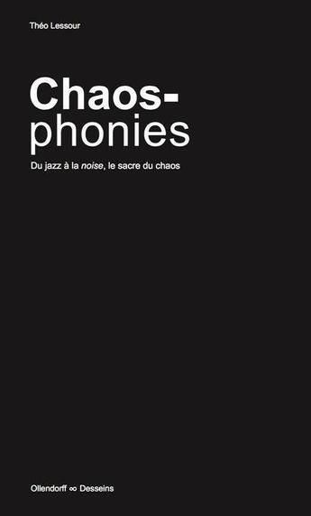 Couverture du livre « Chaosphonies » de Theo Lessour aux éditions Ollendorff