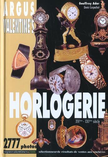 Couverture du livre « Argus Valentine'S ; Horlogerie » de Geoffroy Ader aux éditions Dorotheum