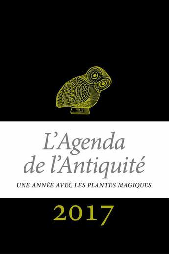 Couverture du livre « Agenda de l'antiquité 2017 » de Collectif aux éditions Belles Lettres