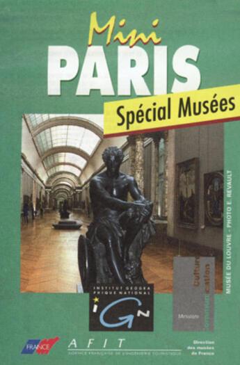 Couverture du livre « **Mini Paris Special Musees » de Collectif Ign aux éditions Ign