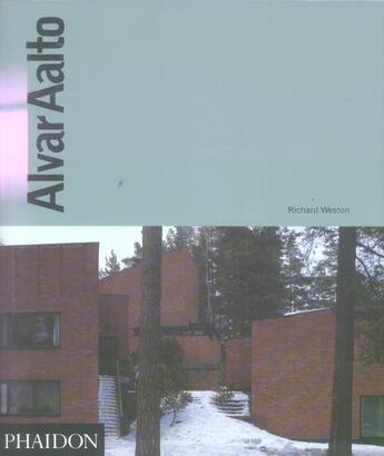Couverture du livre « Alvar aalto fr » de Weston R aux éditions Phaidon