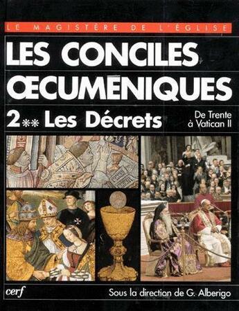 Couverture du livre « Conciles oecumeniques, ii-2. les decrets » de Giuseppe Alberigo aux éditions Cerf