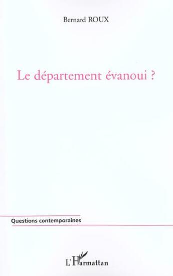 Couverture du livre « Le departement evanoui ? » de Bernard Roux aux éditions L'harmattan