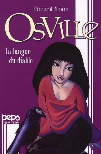 Couverture du livre « Osville, la langue du diable » de Richard Moore aux éditions Albin Michel