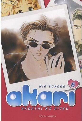 Couverture du livre « Akari, hadashi no aitsu t.6 » de Rie Takada aux éditions Soleil