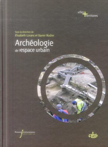 Couverture du livre « Archeologie De L'Espace Urbain » de Lorans aux éditions Pu Francois Rabelais