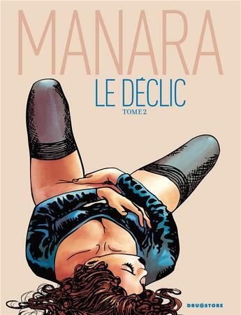 Couverture du livre « Le déclic t.2 » de Milo Manara aux éditions Glenat