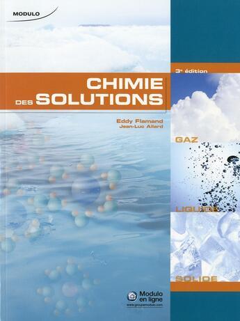 Couverture du livre « Chimie des solutions (3e édition) » de Flamand et Allar aux éditions Modulo