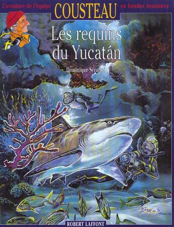 Couverture du livre « Les Requins Du Yucatan » de Dominique Serafini aux éditions Robert Laffont