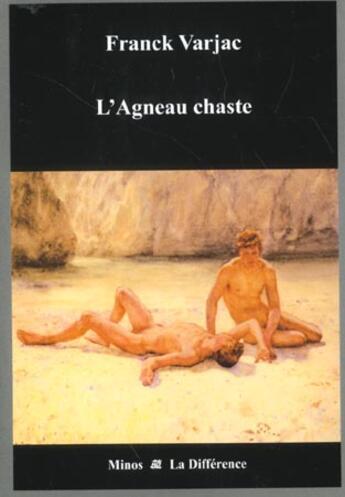 Couverture du livre « Agneau Chaste (L') » de Franck Varjac aux éditions La Difference