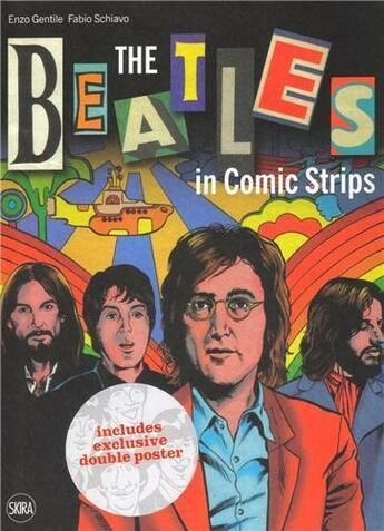 Couverture du livre « The beatles in comic strips » de Gentile Enzo/Schiavo aux éditions Skira