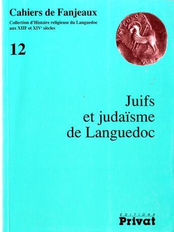 Couverture du livre « Cahiers de Fanjeaux ; juif et jadai langu 12 » de Fanjeaux aux éditions Privat