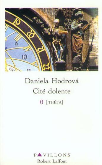 Couverture du livre « Cité dolente » de Hodrova Daniela aux éditions Robert Laffont