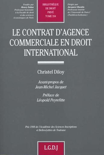 Couverture du livre « Contrat d'agence commercial droit international » de Christel Diloy aux éditions Lgdj
