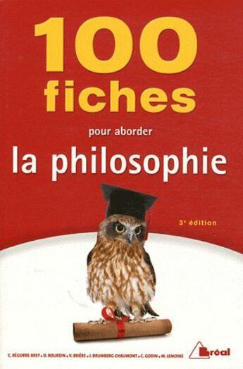 Couverture du livre « 100 fiches pour aborder la philosophie (3e édition) » de Urbe Condita et Collectif aux éditions Breal