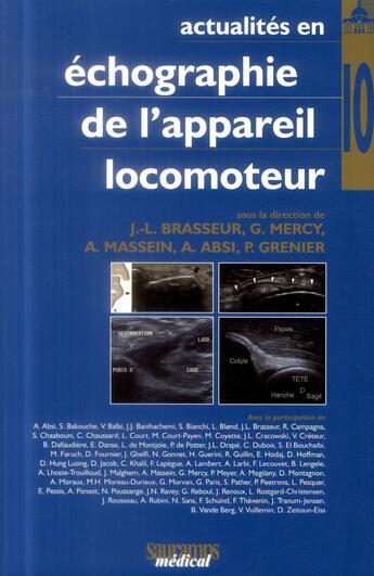 Couverture du livre « Actualites En Echographie De L'Appareil Locomoteur T.10 » de Brasseur J L aux éditions Sauramps Medical
