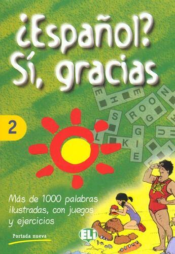 Couverture du livre « Espanol? Si Gracias Volumen 2 » de Collectif aux éditions Eli