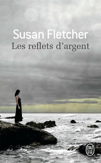 Couverture du livre « Les reflets d'argent » de Susan Fletcher aux éditions J'ai Lu