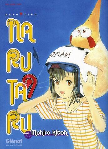 Couverture du livre « Narutaru t.9 » de Mohiro Kitoh aux éditions Glenat