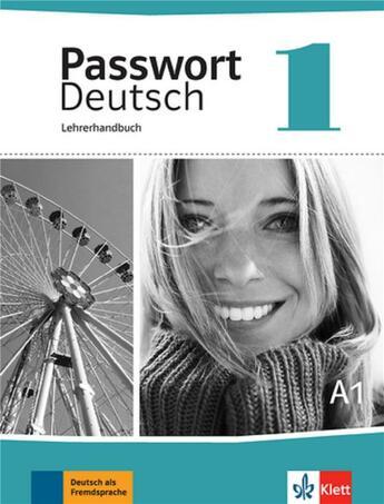 Couverture du livre « Passwort Deutsch Neu T.1 ; Allemand ; Livre Du Professeur » de Collectif aux éditions La Maison Des Langues