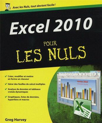 Couverture du livre « Excel 2010 pour les nuls » de Greg Harvey aux éditions First Interactive