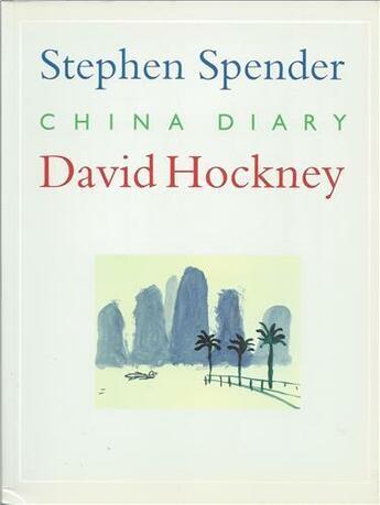 Couverture du livre « China diary » de Spender/Hockney aux éditions Thames & Hudson