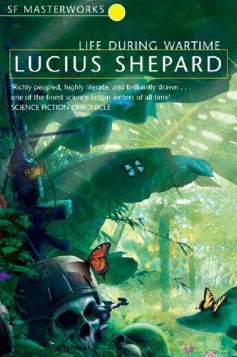 Couverture du livre « Life During Wartime » de Lucius Shepard aux éditions Orion Digital