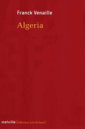 Couverture du livre « Algeria » de Franck Venaille aux éditions Melville
