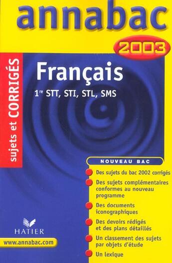 Couverture du livre « Annabac ; Francais ; 1e Stt Sti Stl Sms ; Sujets Et Corriges » de Collectif aux éditions Hatier