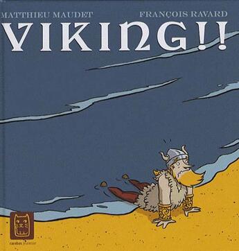 Couverture du livre « Viking » de Francois Ravard et Maudet aux éditions Carabas