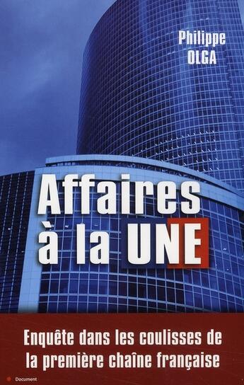 Couverture du livre « Affaires à la Une » de Philippe Olga aux éditions City