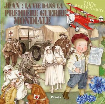 Couverture du livre « Jean, enfant de la première guerre mondiale » de Collectif aux éditions Piccolia