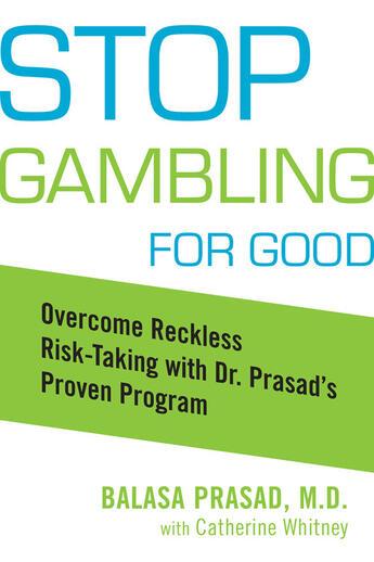 Couverture du livre « Stop Gambling for Good » de Catherine Whitney aux éditions Penguin Group Us