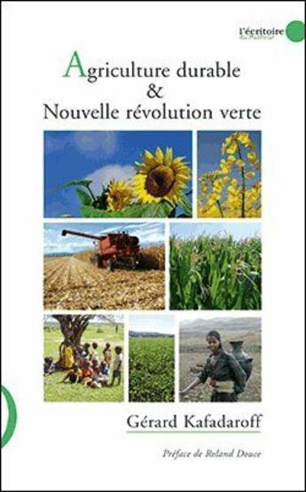 Couverture du livre « Agriculture durable et nouvelle révolution verte » de Gerard Kafadaroff aux éditions Le Publieur