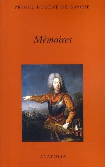 Couverture du livre « Mémoires » de Eugene De Savoie aux éditions Anatolia