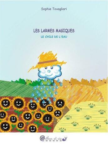 Couverture du livre « Les larmes magiques » de Sophie Tovagliari aux éditions Arthur Et Cie