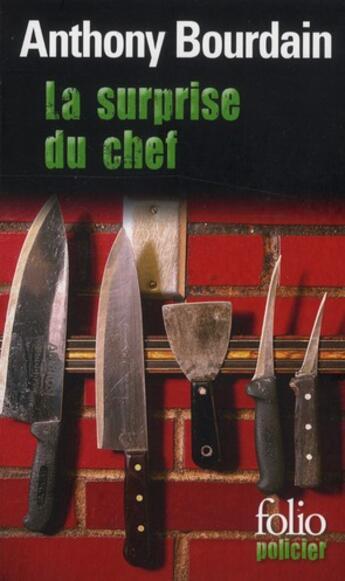 Couverture du livre « La surprise du chef » de Anthon Bourdain aux éditions Gallimard