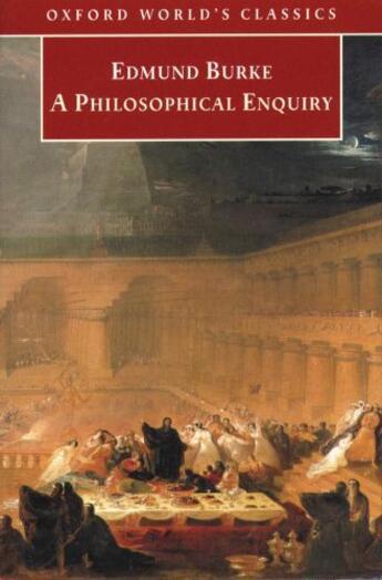 Couverture du livre « A Philosophical Enquiry into the Origin of Our Ideas of the Sublime an » de Edmund Burke aux éditions Oup Oxford