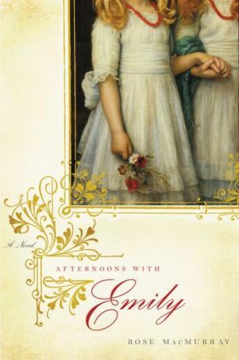 Couverture du livre « Afternoons with Emily » de Macmurray Rose aux éditions Little Brown And Company