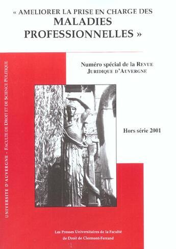Couverture du livre « Ameliorer la prise en charge des maladies professionnelles » de Collectif aux éditions Pu Droit Clermont-ferrand