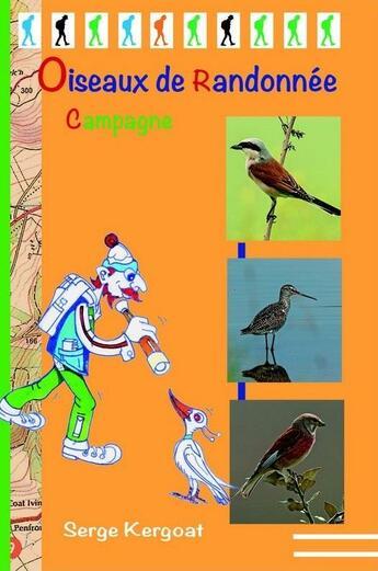 Couverture du livre « Oiseaux de randonnée ; campagne » de Serge Kergoat aux éditions Serge Kergoat