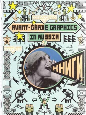 Couverture du livre « Avant-garde graphics in russia » de Unno Hiroshi aux éditions Pie Books