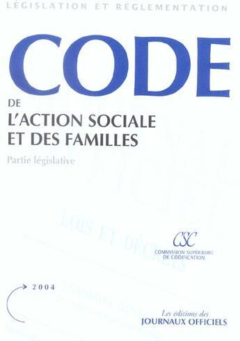Couverture du livre « Code de l'action sociale et des familles » de Collectif aux éditions Documentation Francaise