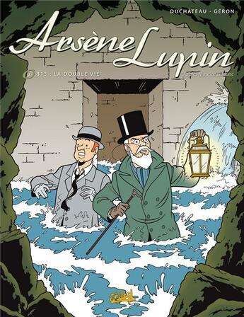 Couverture du livre « Arsène Lupin t.1 ; 813 : la double vie » de Duchateau+Geron aux éditions Soleil